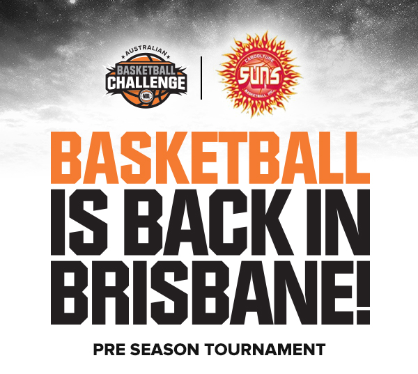 BASKETBALL IS BACK IN BRISBANE Sept. 23rd-26th 2016. Brisbane Convention & Exhibition Centre 15 Games • 10 Teams • 1 Trophy. Click here to buy tickets